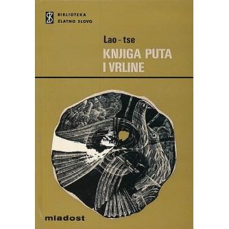 Lao Tse: Knjiga puta i vrline